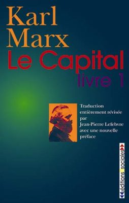 Le Capital, livre 1