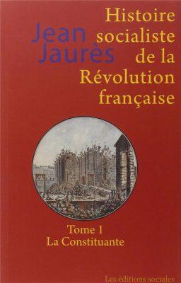 Histoire socialiste de la Révolution française (tome 1)