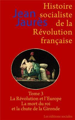 Histoire socialiste de la Révolution française (tome 3)