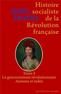 Histoire socialiste de la Révolution française (tome 4)