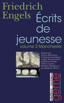 Écrits de jeunesse, tome 2 : Manchester, 1842-1844