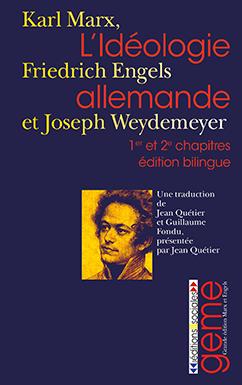 L'Idéologie allemande (1er et 2e chapitres) – édition bilingue