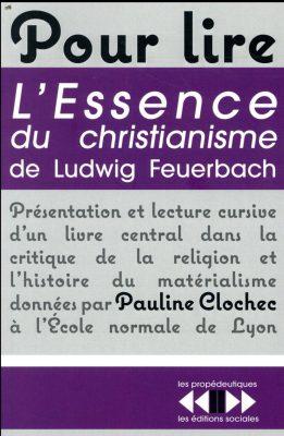 Pour lire L'essence du christianisme de Ludwig Feuerbach