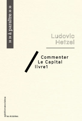 Commenter Le Capital. Livre 1