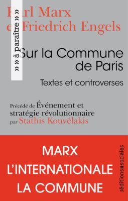 Sur la Commune de Paris, Textes et controverses, précédé de Événement et stratégie révolutionnaire